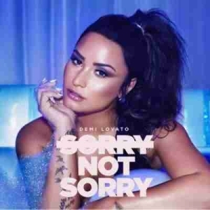 Demi Lovato - Sorry Not Sorry (CDQ)